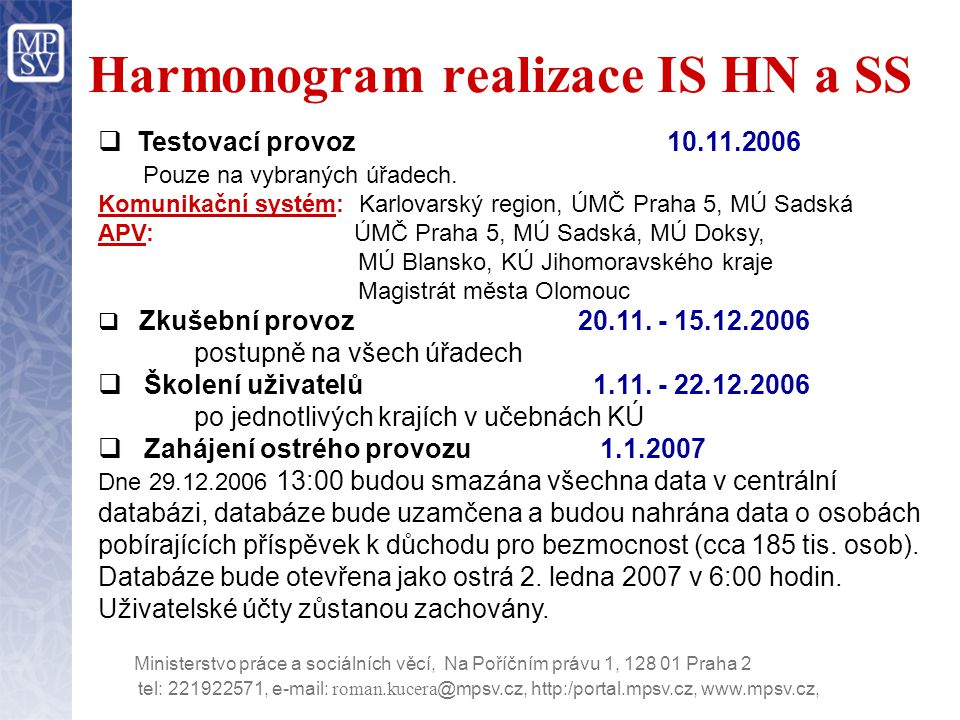 Harmonogram realizace IS HN a SS