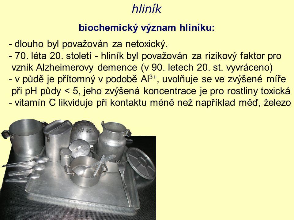 hliník biochemický význam hliníku: