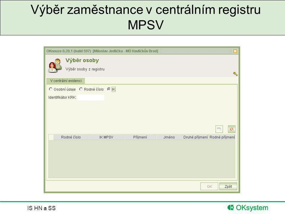 Výběr zaměstnance v centrálním registru MPSV