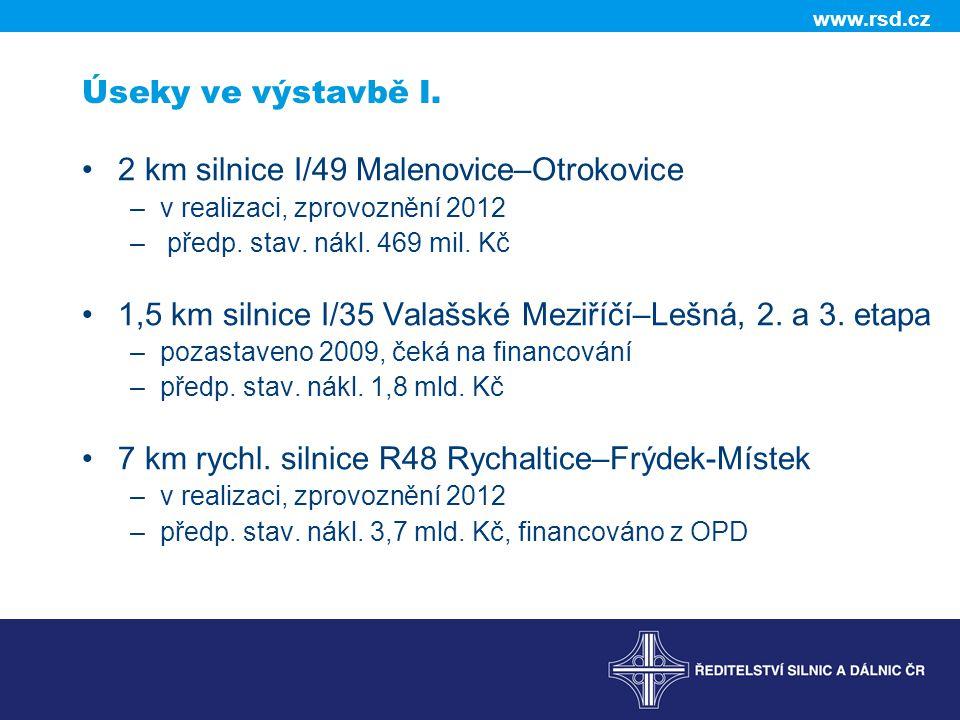 2 km silnice I/49 Malenovice–Otrokovice