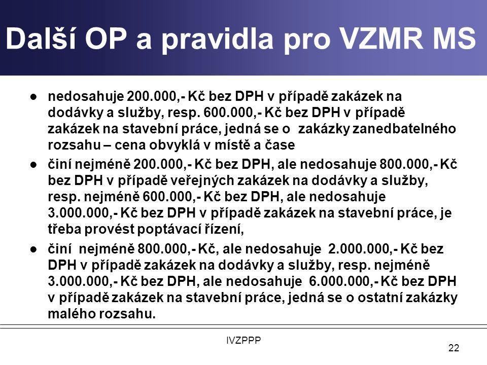 Další OP a pravidla pro VZMR MS