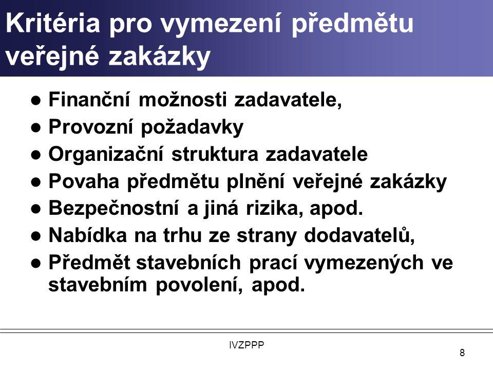 Kritéria pro vymezení předmětu veřejné zakázky