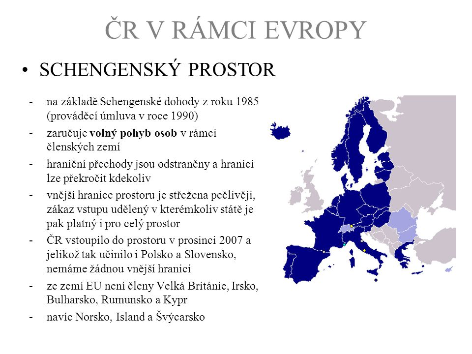 ČR V RÁMCI EVROPY SCHENGENSKÝ PROSTOR