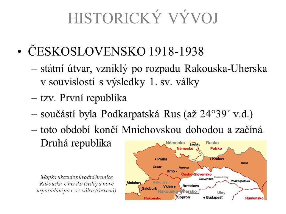 HISTORICKÝ VÝVOJ ČESKOSLOVENSKO 1918-1938