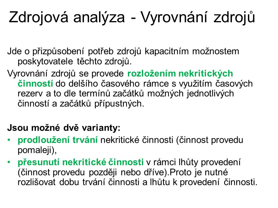 Zdrojová analýza - Vyrovnání zdrojů