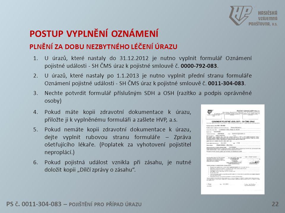 postup vyplnění oznámení plnění za dobu nezbytného léčení úrazu