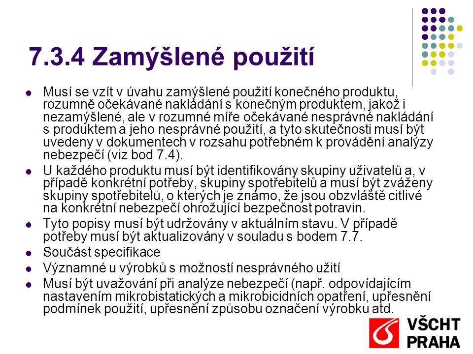 7.3.4 Zamýšlené použití
