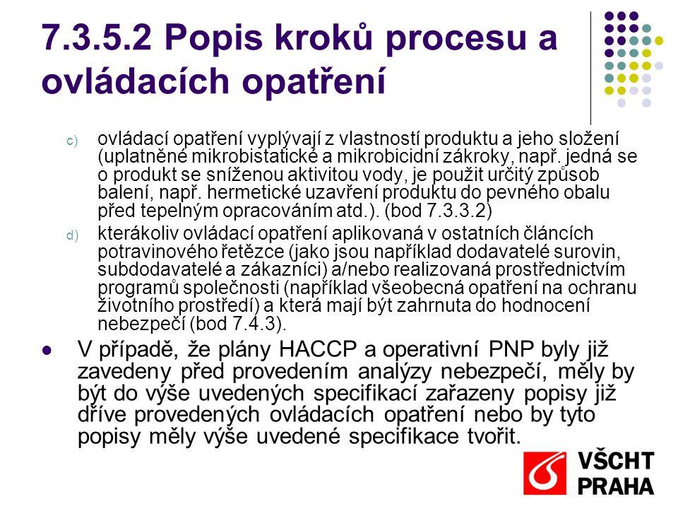 7.3.5.2 Popis kroků procesu a ovládacích opatření