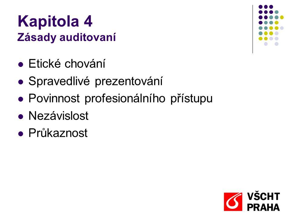 Kapitola 4 Zásady auditovaní