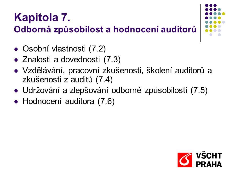 Kapitola 7. Odborná způsobilost a hodnocení auditorů