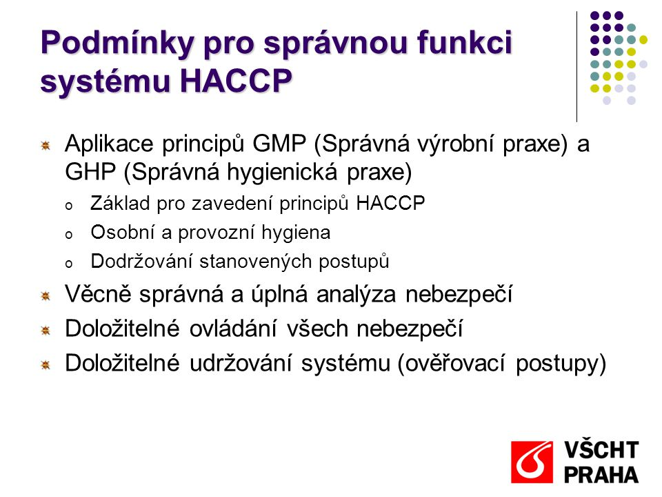 Podmínky pro správnou funkci systému HACCP