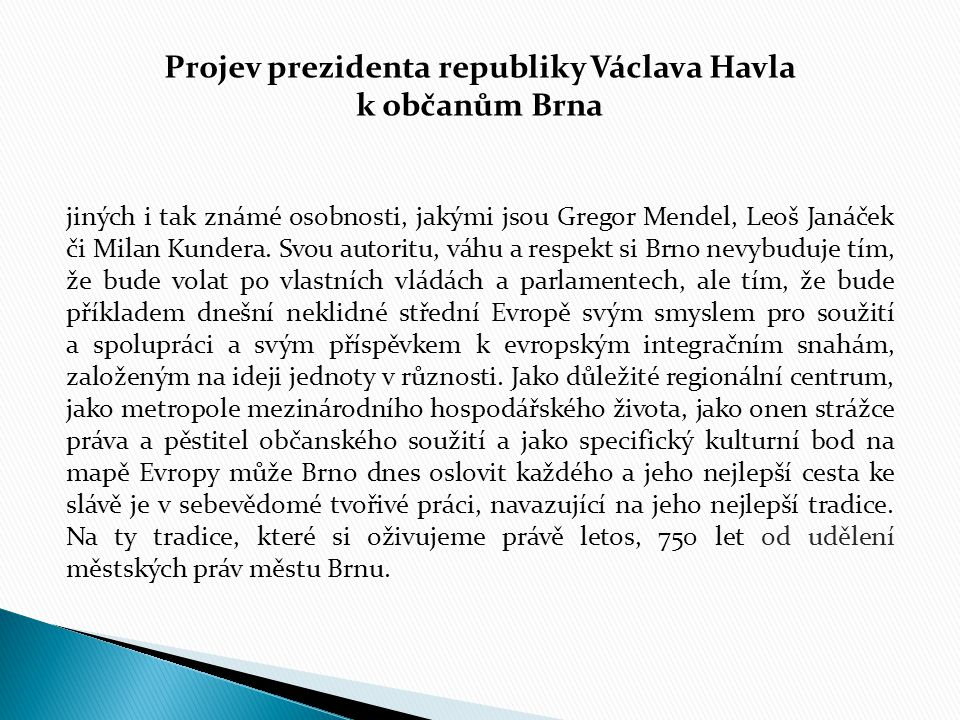 Projev prezidenta republiky Václava Havla k občanům Brna