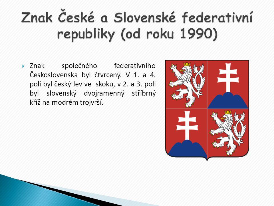 Znak České a Slovenské federativní republiky (od roku 1990)