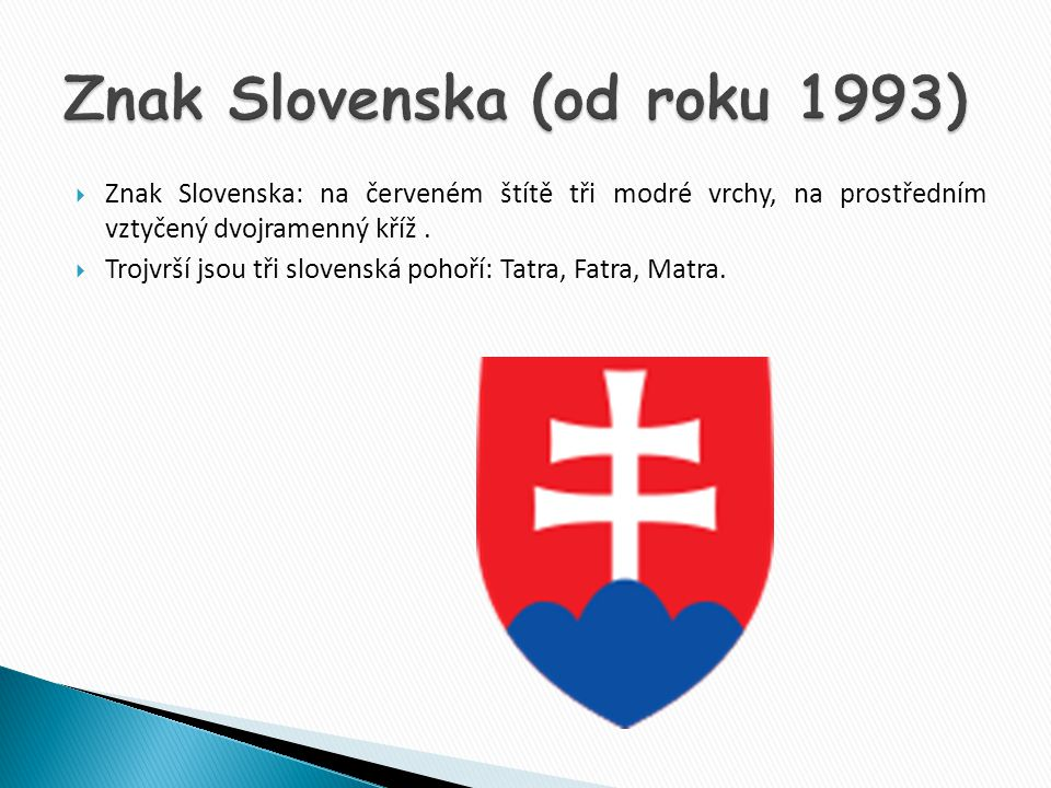 Znak Slovenska (od roku 1993)
