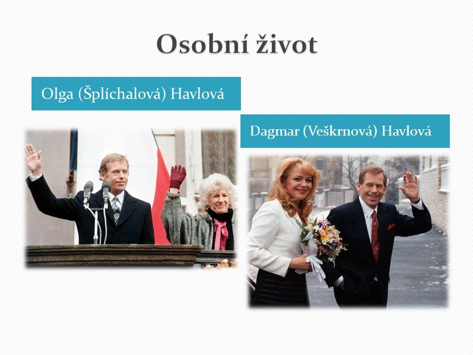 Osobní život Olga (Šplíchalová) Havlová Dagmar (Veškrnová) Havlová