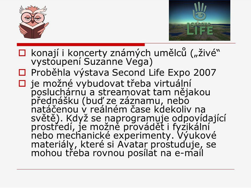 """konají i koncerty známých umělců (""""živé vystoupení Suzanne Vega)"""