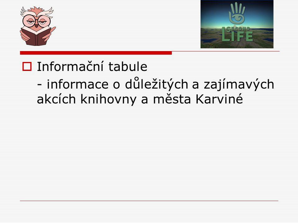 Informační tabule - informace o důležitých a zajímavých akcích knihovny a města Karviné