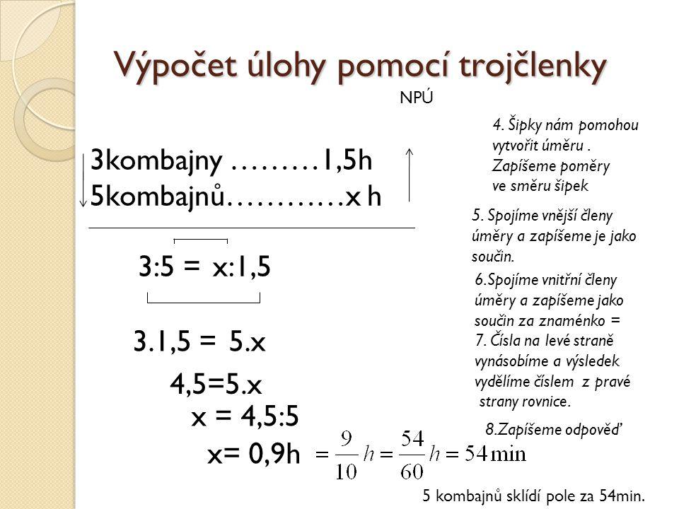 Výpočet úlohy pomocí trojčlenky