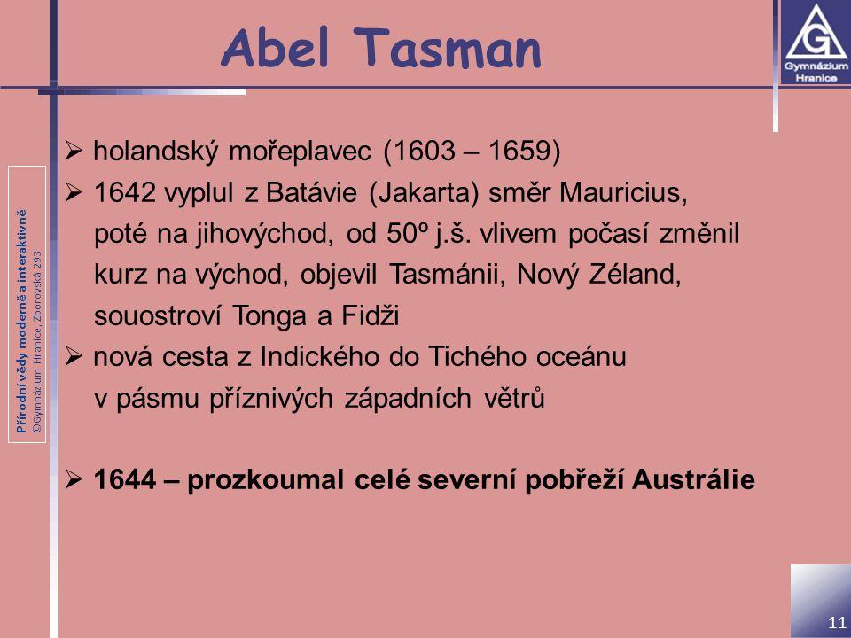 Abel Tasman holandský mořeplavec (1603 – 1659)