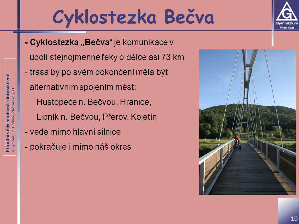"Cyklostezka Bečva - Cyklostezka ""Bečva je komunikace v"