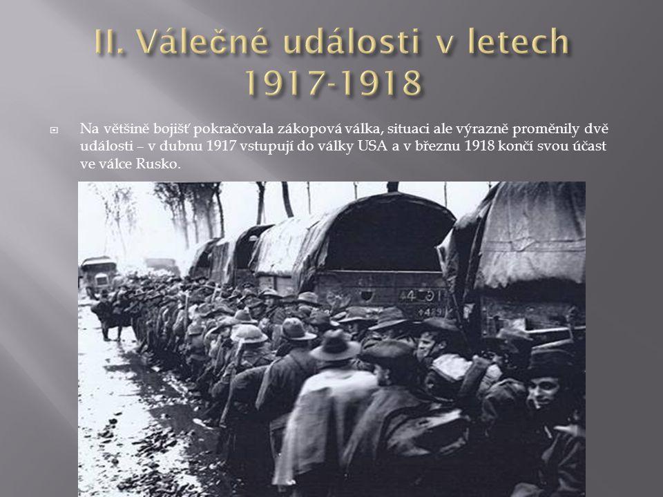 II. Válečné události v letech 1917-1918