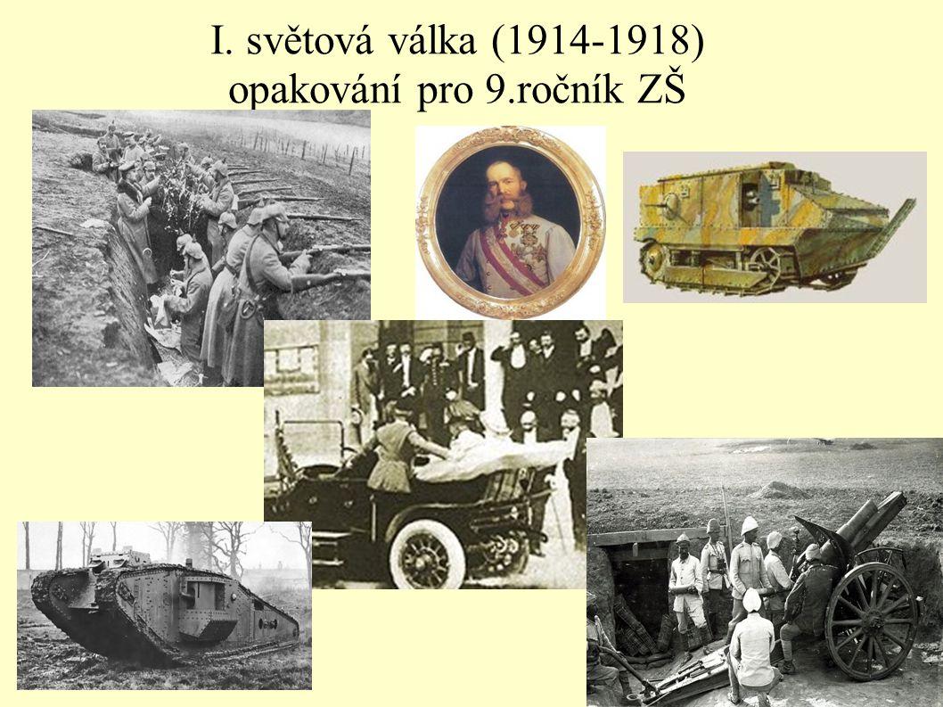 I. světová válka (1914-1918) opakování pro 9.ročník ZŠ