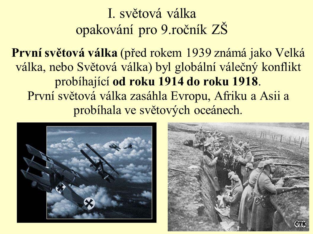 I. světová válka opakování pro 9.ročník ZŠ