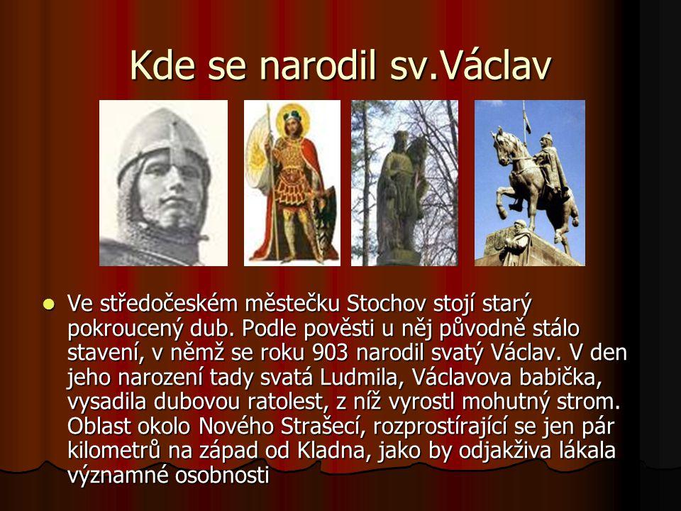 Kde se narodil sv.Václav
