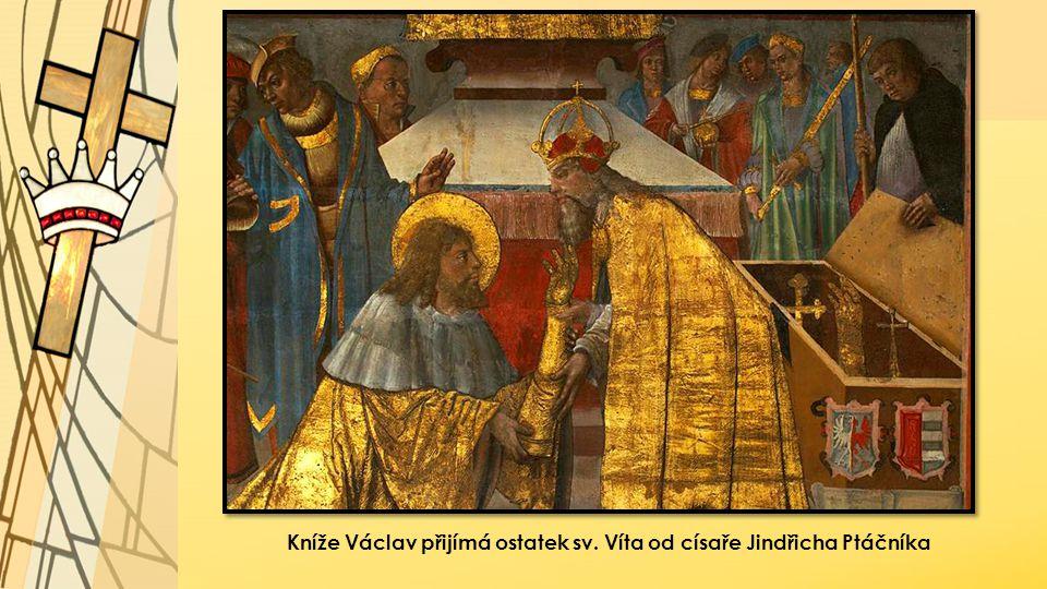 Kníže Václav přijímá ostatek sv. Víta od císaře Jindřicha Ptáčníka