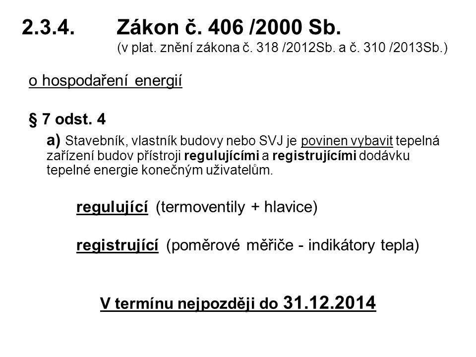 V termínu nejpozději do 31.12.2014