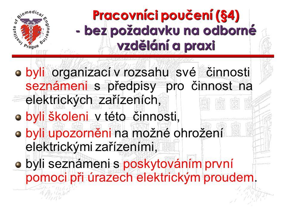 Pracovníci poučení (§4) - bez požadavku na odborné vzdělání a praxi