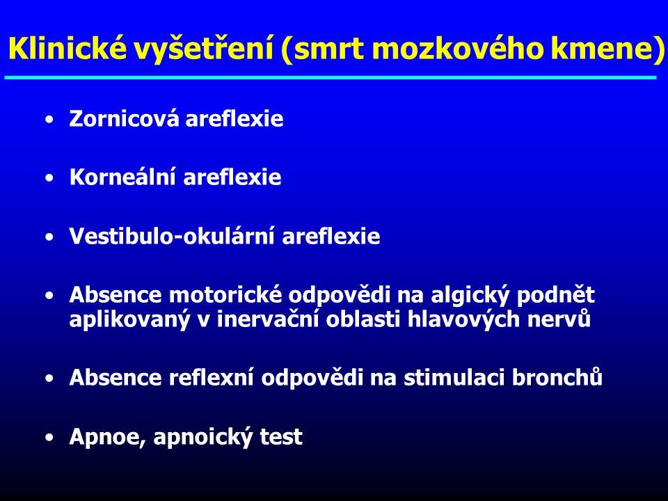 Klinické vyšetření (smrt mozkového kmene)