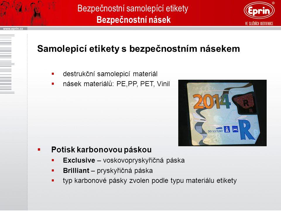 Bezpečnostní samolepící etikety Bezpečnostní násek