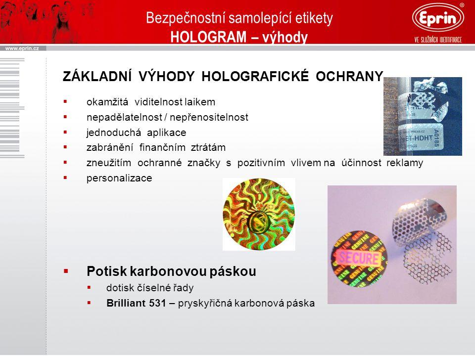 Bezpečnostní samolepící etikety HOLOGRAM – výhody