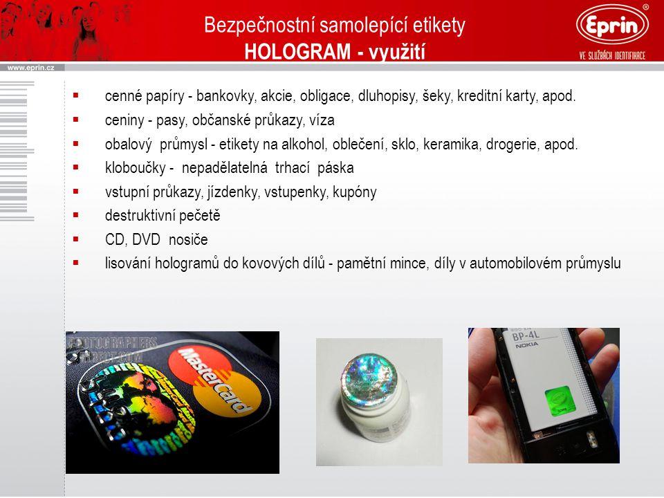 Bezpečnostní samolepící etikety HOLOGRAM - využití
