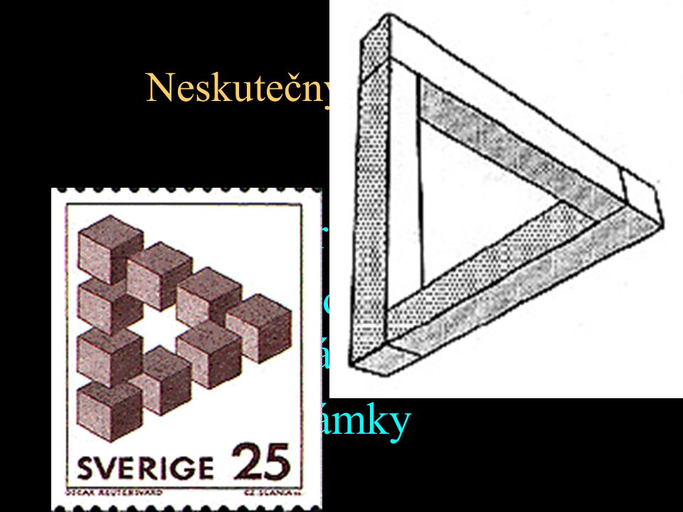 Neskutečný trojúhelník