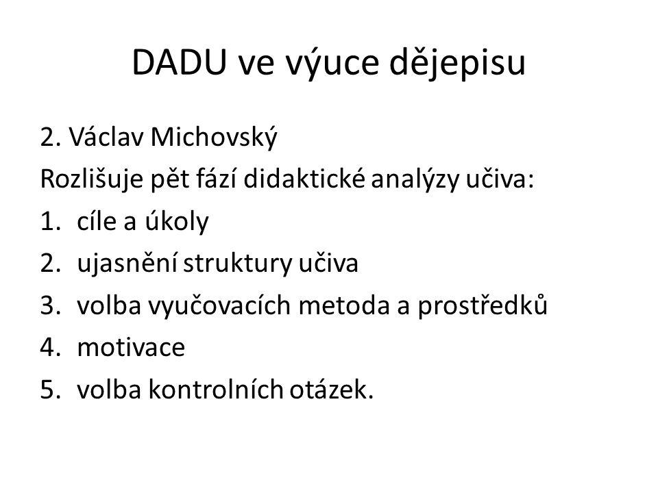 DADU ve výuce dějepisu 2. Václav Michovský