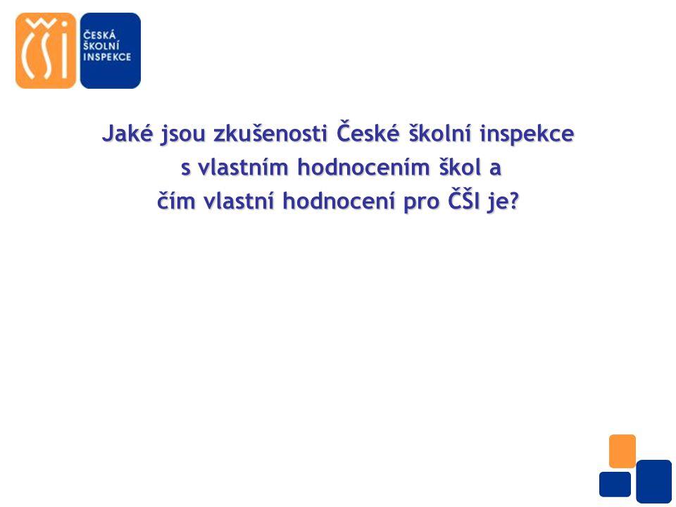 Jaké jsou zkušenosti České školní inspekce