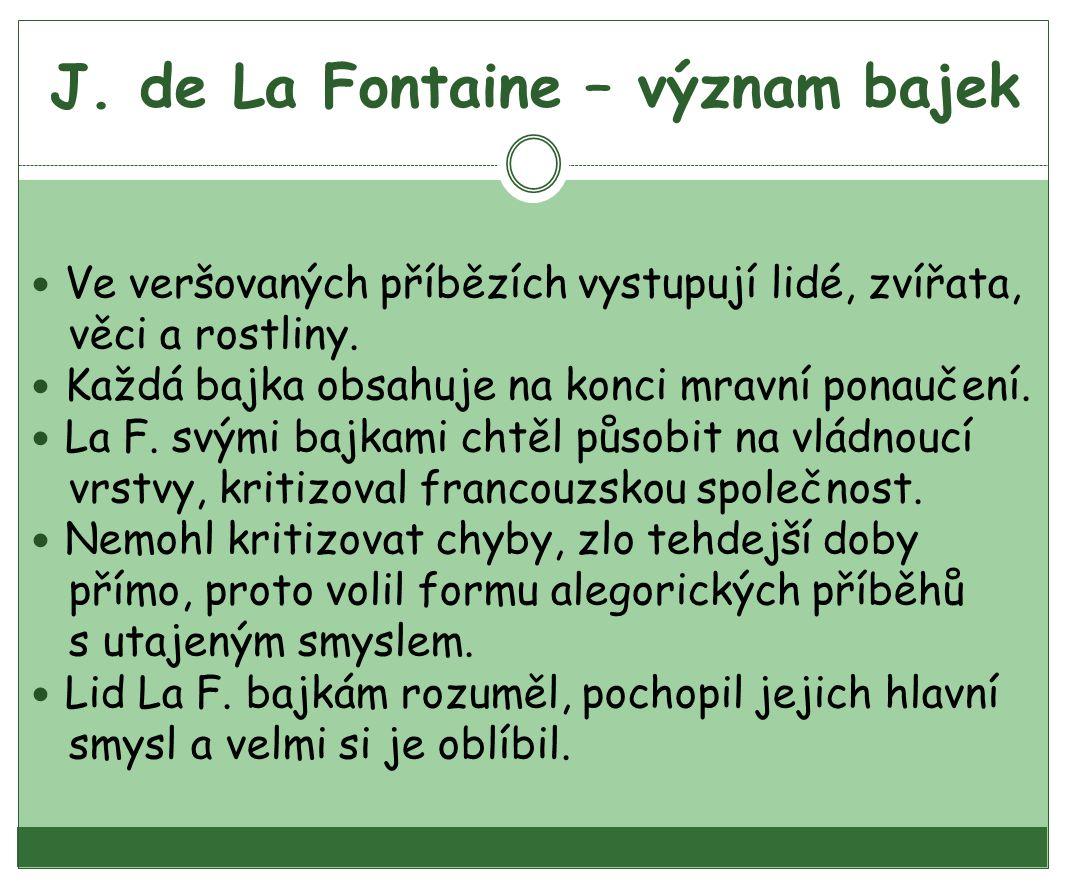 J. de La Fontaine – význam bajek