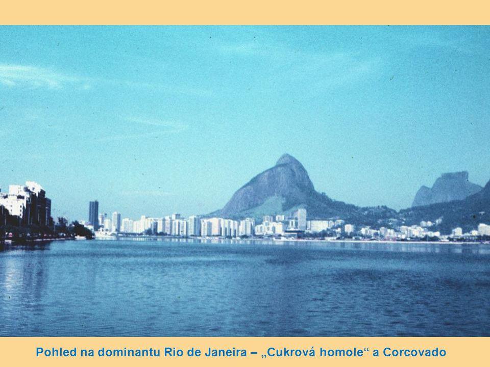 "Pohled na dominantu Rio de Janeira – ""Cukrová homole a Corcovado"