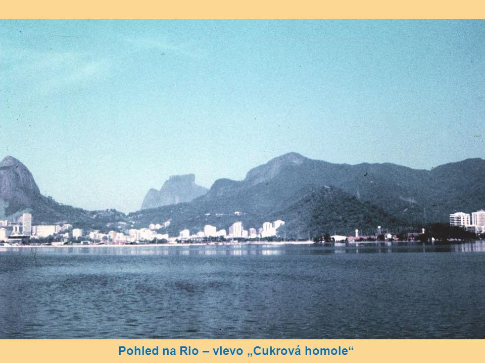 """Pohled na Rio – vlevo """"Cukrová homole"""