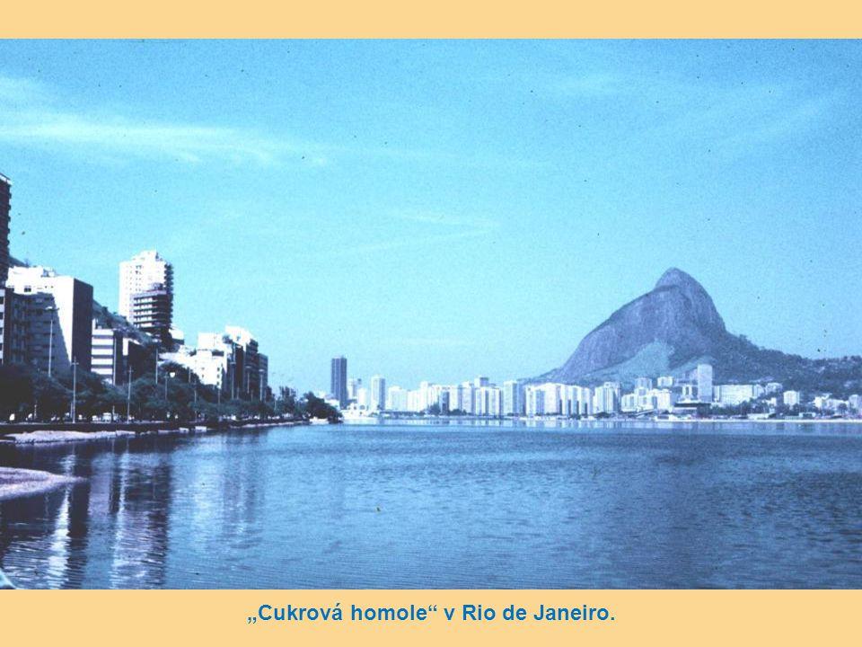 """""""Cukrová homole v Rio de Janeiro."""