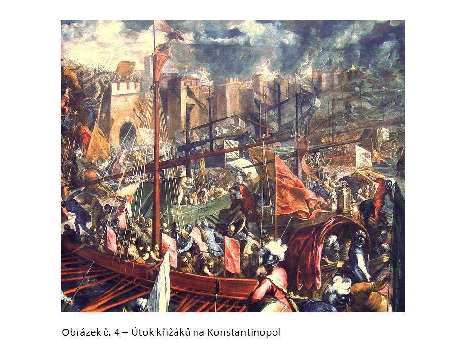 Obrázek č. 4 – Útok křižáků na Konstantinopol