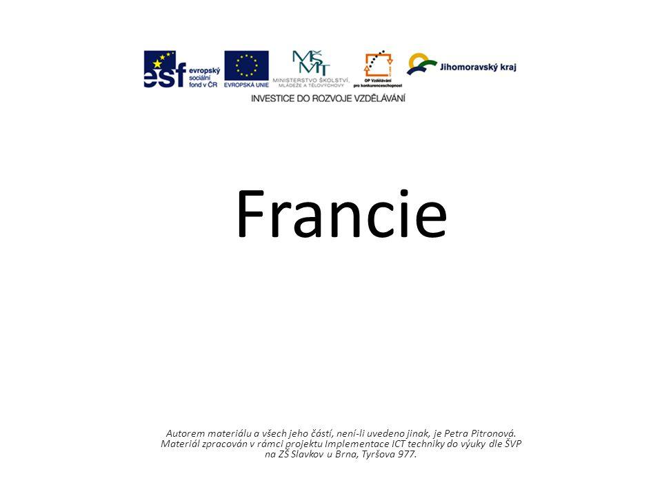 Francie Autorem materiálu a všech jeho částí, není-li uvedeno jinak, je Petra Pitronová.