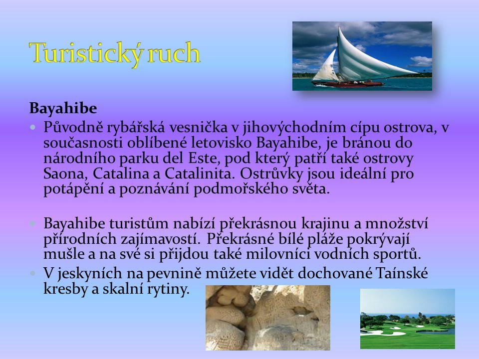 Turistický ruch Bayahibe