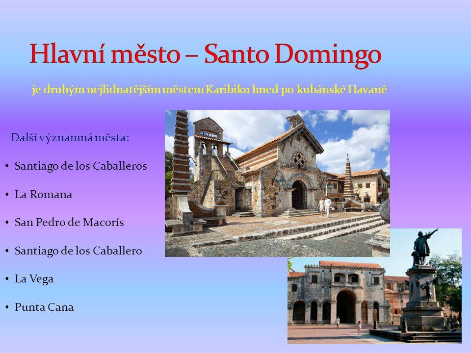 Hlavní město – Santo Domingo