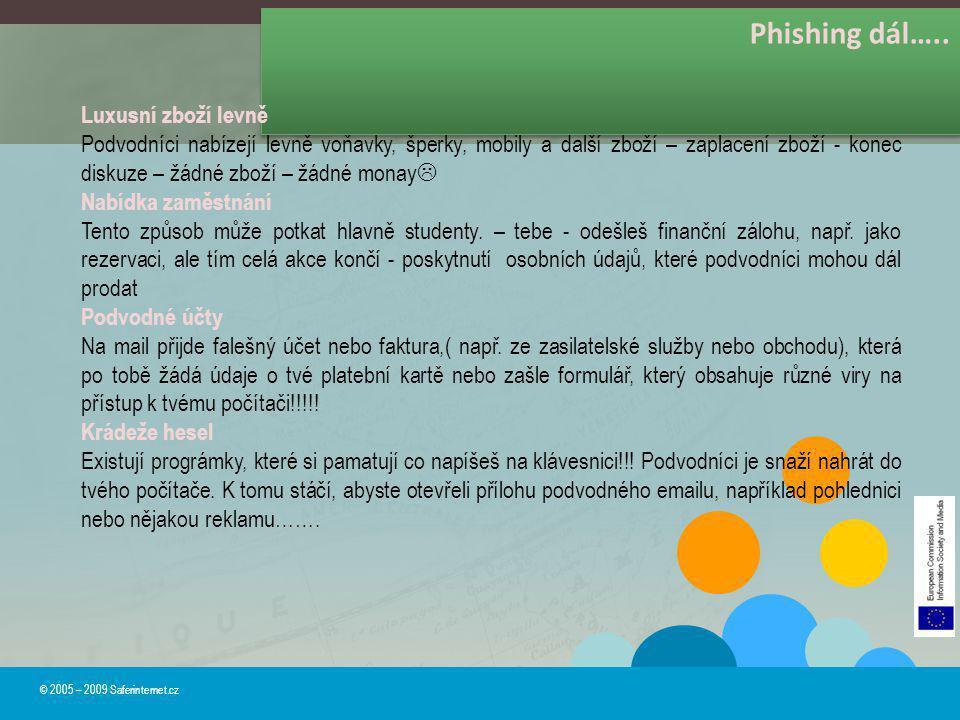 Phishing dál….. Luxusní zboží levně