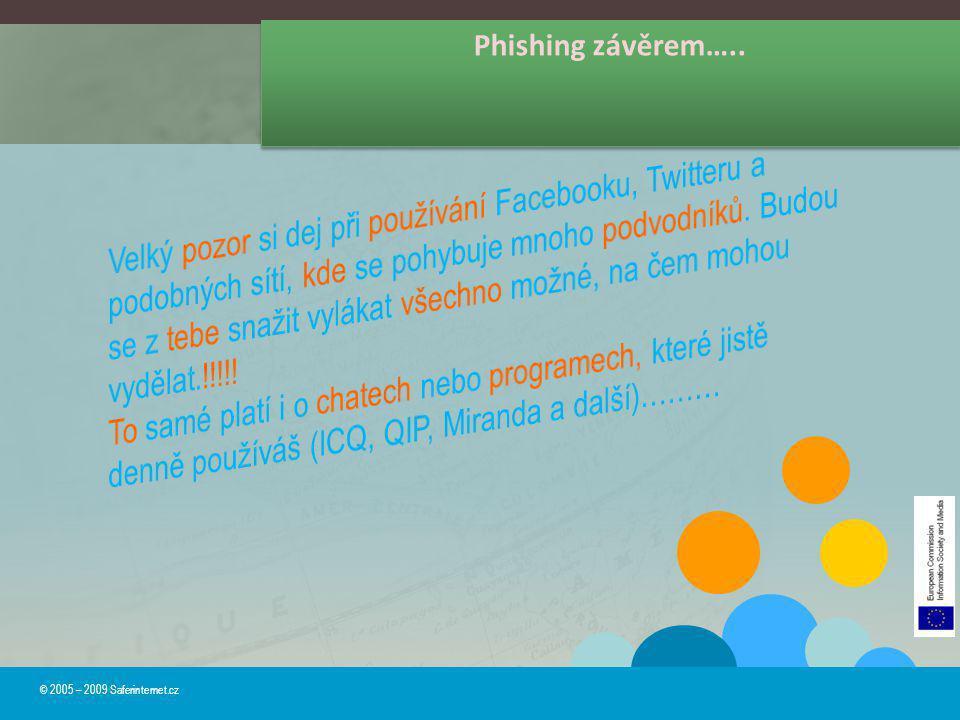 Phishing závěrem…..