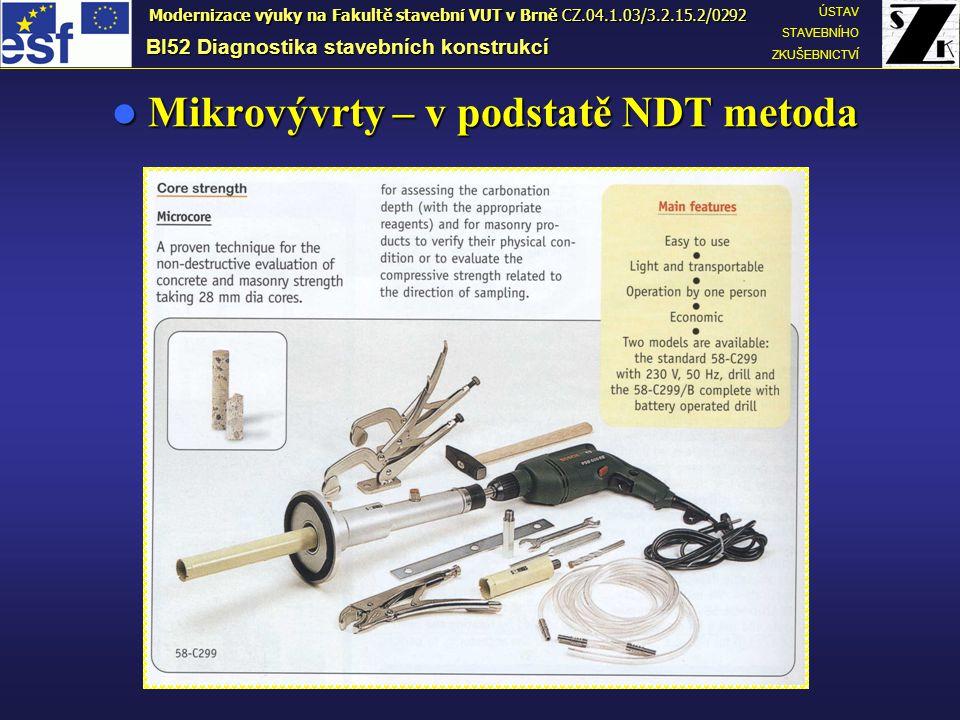 Mikrovývrty – v podstatě NDT metoda