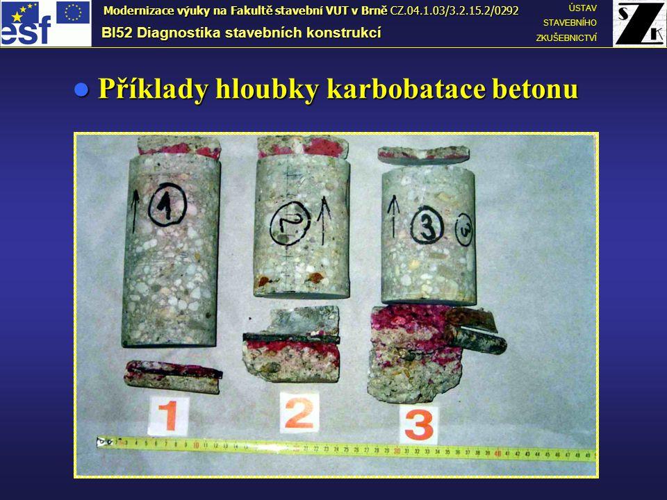 Příklady hloubky karbobatace betonu